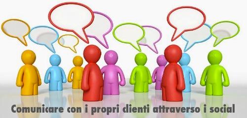 Comunicare con i propri clienti attraverso i social come Facebook e Twitter
