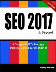 SEO 2017 & Beyond: Search engine optimization will never be the same again! diAndy Williams