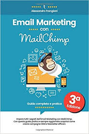 Email Marketing con MailChimp: Guida Completa